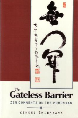 Gateless Barrier: Zen Comments on the Mumonkan Cover Image