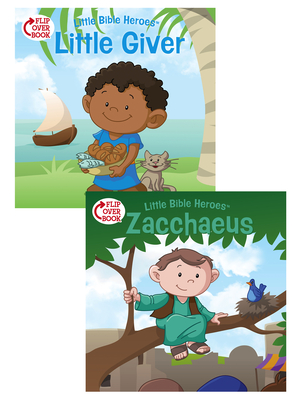 Cover for The Little Giver/Zacchaeus Flip-Over Book (Little Bible Heroes™)