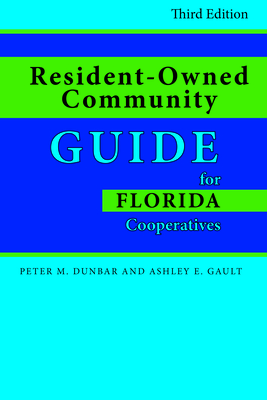 Resident-Owned Community Guide for Florida Cooperatives, Third Edition Cover Image