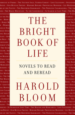 The Bright Book of Life: Novels to Read and Reread Cover Image