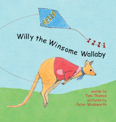 Willy the Winsome Wallaby Cover Image