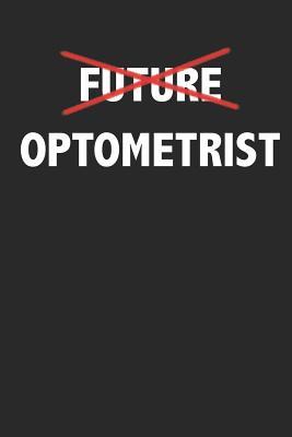 Future Optometrist: Optometry Graduation Jounral Cover Image