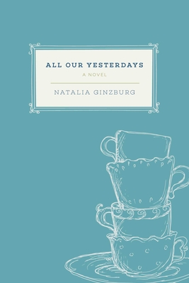 All Our Yesterdays: A Novel Cover Image