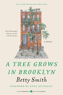 A Tree Grows in Brooklyn [75th Anniversary Ed] Cover Image