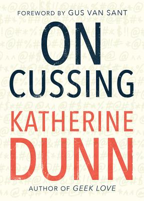On Cussing: Bad Words and Creative Cursing Cover Image