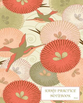 Kanji Practice Notebook-Birds: Genkouyoushi Notebook/Paper/Workbook/ Book, Japanese Writing Practice Book & Notetaking of Kana and Kanji Characters, Cover Image