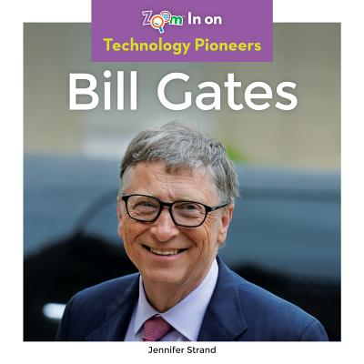 Bill Gates (Technology Pioneers) Cover Image
