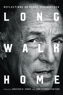 Long Walk Home: Reflections on Bruce Springsteen Cover Image