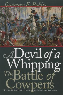 Devil of a Whipping: The Battle of Cowpens Cover Image