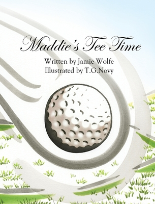 Maddie's Tee Time Cover Image