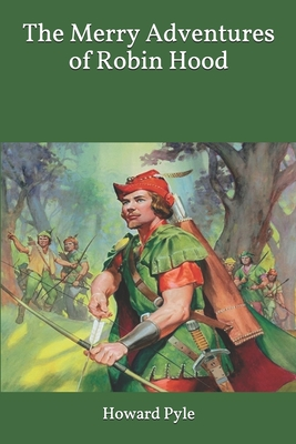 The Merry Adventures of Robin Hood: Large Print Cover Image