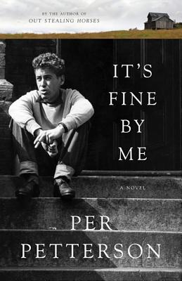 It's Fine By Me: A Novel Cover Image