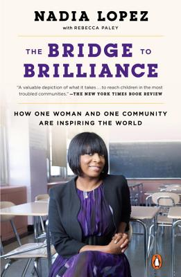 The Bridge to Brilliance: How One Woman and One Community Are Inspiring the World Cover Image
