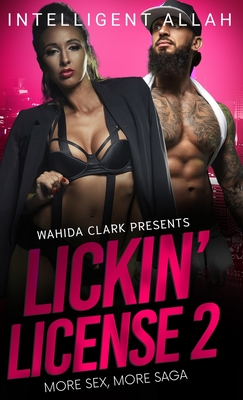 Lickin' License II: More Sex, More Saga Cover Image