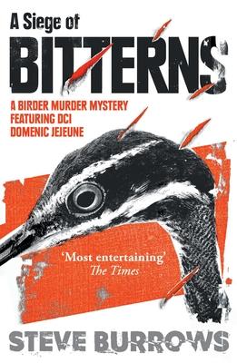 A Siege of Bitterns: A Birder Murder Mystery Cover Image
