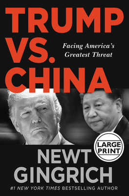 Trump vs. China: Facing America's Greatest Threat Cover Image