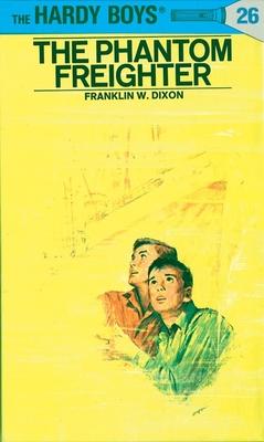 Hardy Boys 26: the Phantom Freighter (The Hardy Boys #26) Cover Image