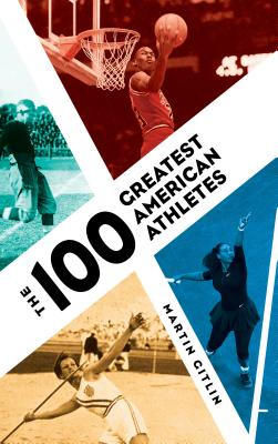 The 100 Greatest American Athletes Cover Image