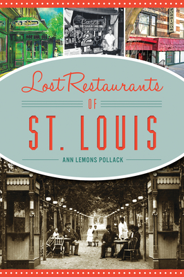 Lost Restaurants of St. Louis Cover Image