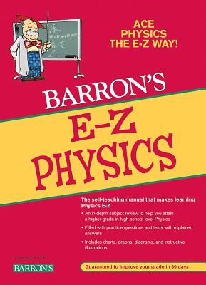E-Z Physics (Barron's Easy Way) Cover Image