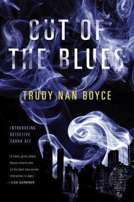 Out of the Blues (A Detective Sarah Alt Novel #1) Cover Image