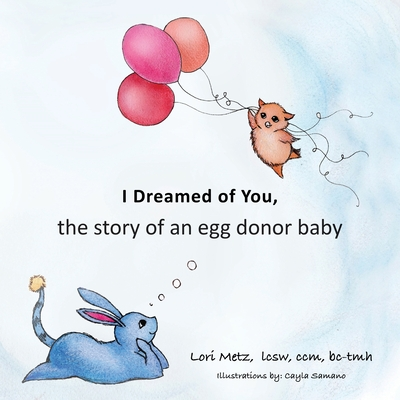 I Dreamed of You: the story of an egg donor baby Cover Image