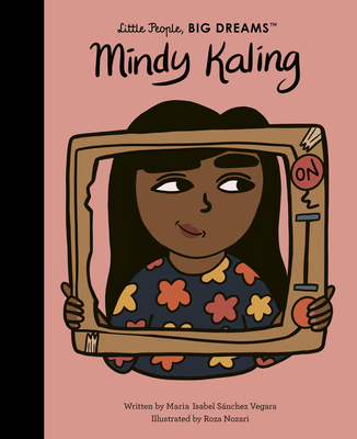 Mindy Kaling (Little People, BIG DREAMS #63) Cover Image