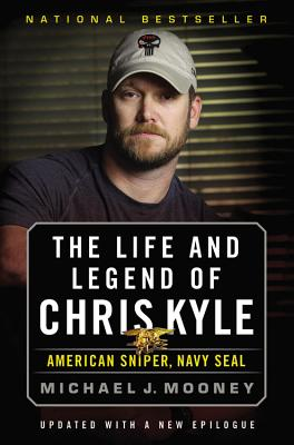 The Life and Legend of Chris Kyle: American Sniper, Navy SEAL Cover Image