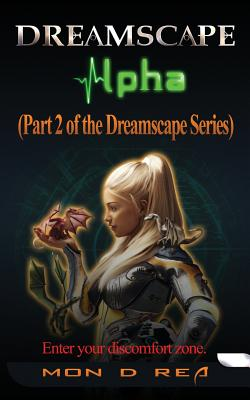 Dreamscape Alpha: Part 2 of the Dreamscape Series Cover Image