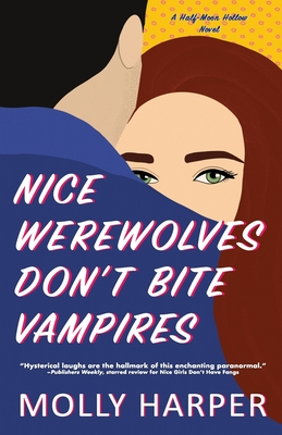 Nice Werewolves Don't Bite Vampires (Half-Moon Hollow #8) Cover Image
