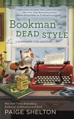 Bookman Dead Style (A Dangerous Type Mystery #2) Cover Image