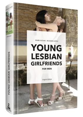 Young Lesbian Girlfriends: For Men -- English Edition Cover Image