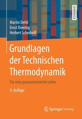 Grundlagen Der Technischen Thermodynamik: Für Eine Praxisorientierte Lehre Cover Image