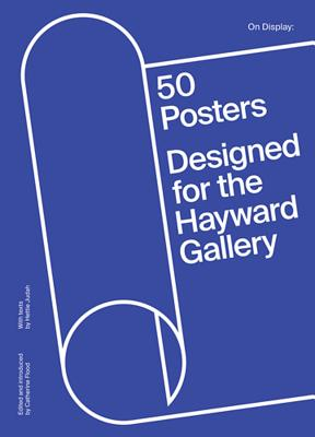 On Display: 50 Posters Designed for the Hayward Gallery Cover Image