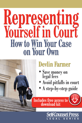 Representing Yourself in Court: How to Win Your Case on Your Own (Self-Counsel Legal) Cover Image