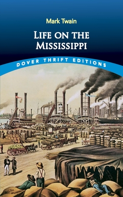 Cover for Life on the Mississippi (Dover Thrift Editions)