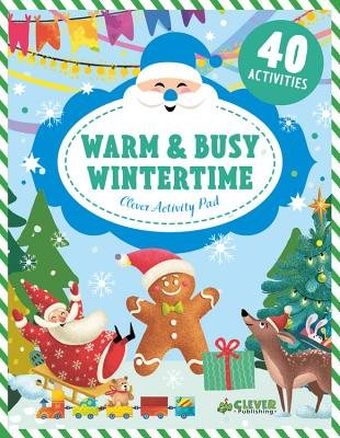 Cover for Warm & Busy Wintertime (Clever Activity Pad)