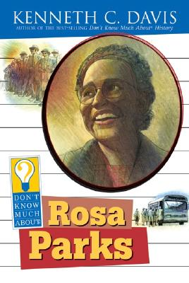 Don't Know Much About Rosa Parks Cover Image