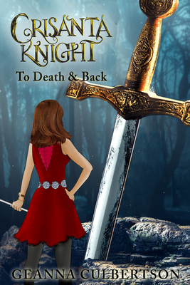 Crisanta Knight: To Death & Back Cover Image