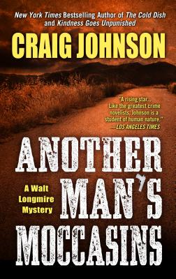 Another Man's Moccasins (Walt Longmire Mysteries) Cover Image