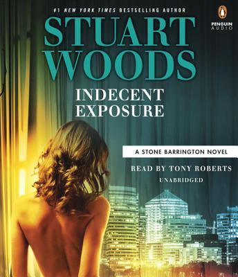 Indecent Exposure (A Stone Barrington Novel #42) Cover Image