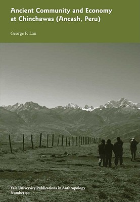Cover for Ancient Community and Economy at Chinchawas