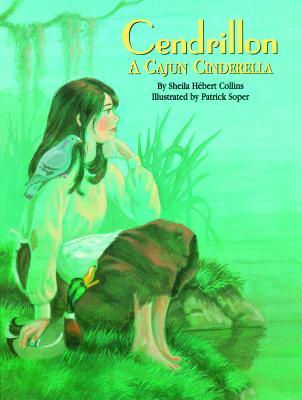 Cendrillon: A Cajun Cinderella Cover Image