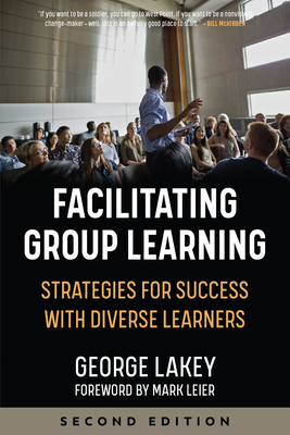 Facilitating Group Learning: Strategies for Success with Diverse Learners Cover Image