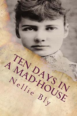 Ten Days In a Mad-House: Illustrated Cover Image