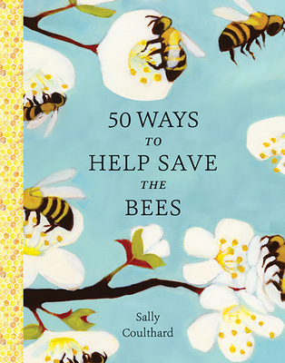 50 Ways to Help Save the Bees Cover Image