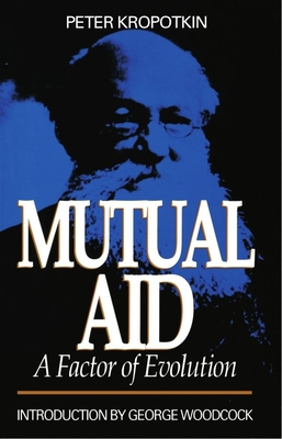Mutual Aid: A Factor of Evolution Cover Image
