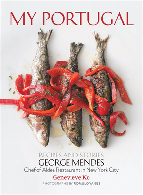 My Portugal: Recipes and Stories Cover Image