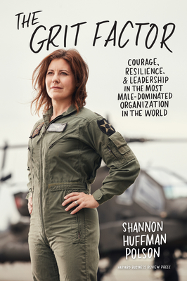 The Grit Factor: Courage, Resilience, and Leadership in the Most Male-Dominated Organization in the World Cover Image