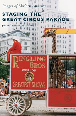 Staging the Great Circus Parade Cover Image